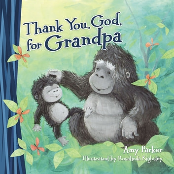 Thank You, God, for Grandpa eBook by Thomas Nelson
