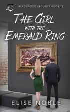 The Girl with the Emerald Ring ebook by