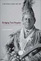 Bridging Two Peoples ebook by Allan Sherwin