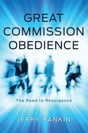 Great Commission Obedience ebook by Jerry Rankin