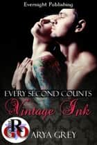 Every Second Counts ebook by Arya Grey