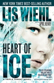 Heart of Ice ebook by Lis Wiehl