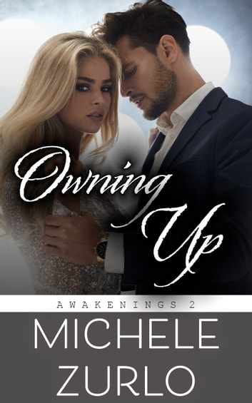 Owning Up ebook by Michele Zurlo