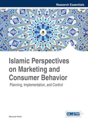 Islamic Perspectives on Marketing and Consumer Behavior - Planning, Implementation, and Control ebook by Bikramjit Rishi