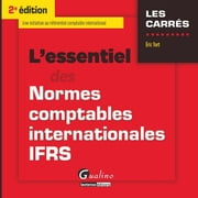 L'essentiel des normes comptables internationales IFRS - 2e édition ebook by Tort Éric