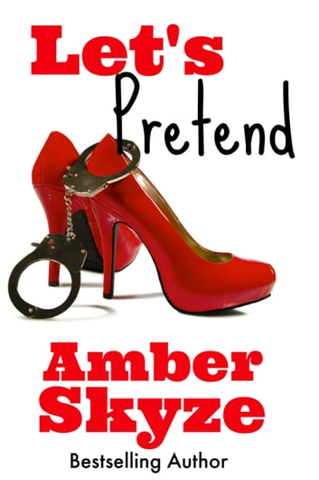 Let's Pretend ebook by Amber Skyze
