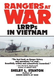 Rangers at War - LRRPs in Vietnam ebook by Shelby L. Stanton