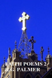 Faith Poems V2 ebook by Robert Gil Palmer