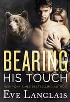 Bearing His Touch ebook by