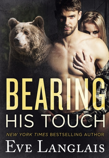 Bearing His Touch ekitaplar by Eve Langlais