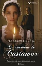 La cocinera de Castamar ebook by