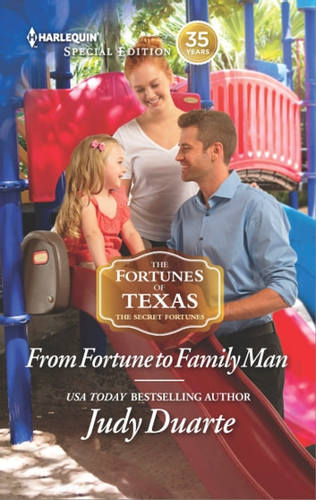 From Fortune to Family Man - A Single Dad Romance ebook by Judy Duarte