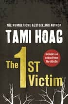 The 1st Victim ebook by Tami Hoag