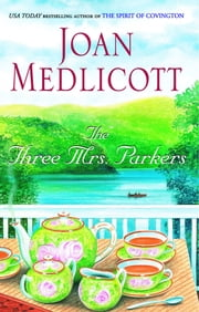 The Three Mrs. Parkers ebook by Joan Medlicott