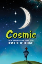 Cosmic ebook by Frank Cottrell Boyce