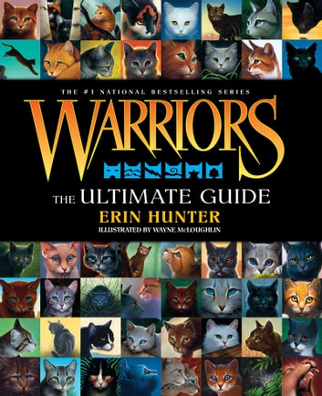 Warriors: The Ultimate Guide ebook by Erin Hunter