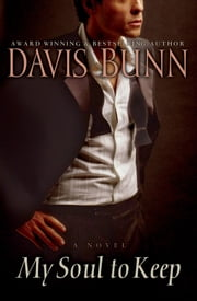 My Soul to Keep ebook by Davis Bunn