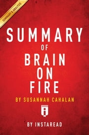 Summary of Brain on Fire - by Susannah Cahalan | Includes Analysis ebook by Instaread Summaries