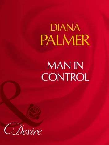 Man In Control (Mills & Boon Desire) ebook by Diana Palmer