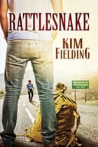 Rattlesnake ebook by Kim Fielding