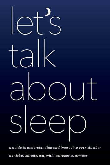Lets Talk About That New Hope Drug For >> Let S Talk About Sleep Ebook By Daniel A Barone 9781538103999
