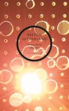 Poetical Works 1999-2015 ebook by Keston Sutherland
