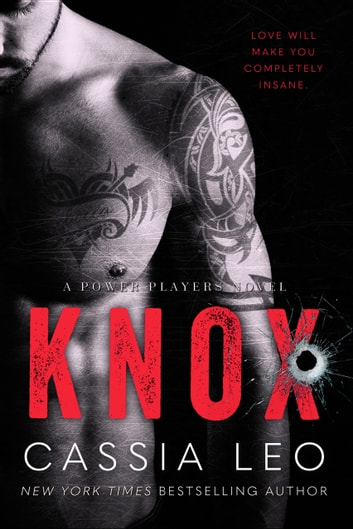 Knox - A Power Players Stand-Alone Novel ebook by Cassia Leo