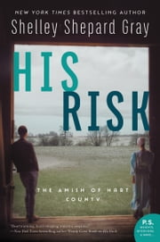 His Risk - The Amish of Hart County ebook by Shelley Shepard Gray
