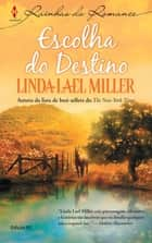 Escolha do Destino eBook by Linda Lael Miller