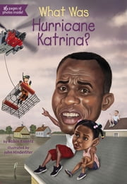 What Was Hurricane Katrina? ebook by Robin Koontz,John Hinderliter,Kevin McVeigh