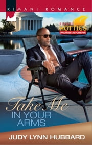 Take Me in Your Arms ebook by Judy Lynn Hubbard