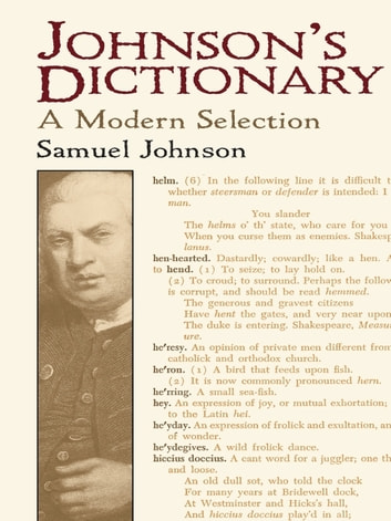 Johnson's Dictionary - A Modern Selection ebook by Samuel Johnson