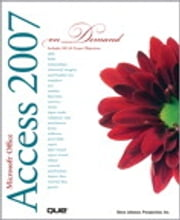 Microsoft Office Access 2007 On Demand ebook by Steve Johnson,Perspection Inc.