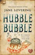 Hubble Bubble ebook by Jane Lovering