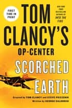 Tom Clancy's Op-Center: Scorched Earth ebook by