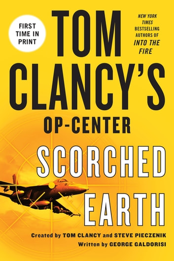 Tom Clancy's Op-Center: Scorched Earth ebook by George Galdorisi