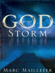 God in the Storm ebook by Marc Maillefer, R. Kent Hughes