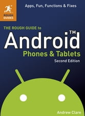 The Rough Guide to Android Phones and Tablets ebook by Andrew Clare