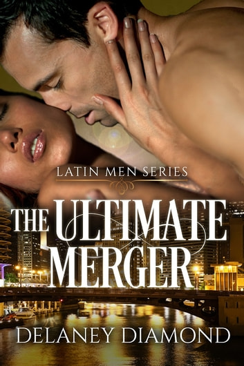 The Ultimate Merger ebook by Delaney Diamond