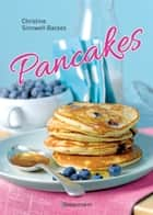 Pancakes (mit Links zu Filmanleitungen) ebook by Christine Sinnwell-Backes