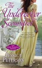 The Undercover Scoundrel ebook by Jessica Peterson