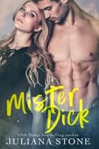 Mister Dick ebook by Juliana Stone