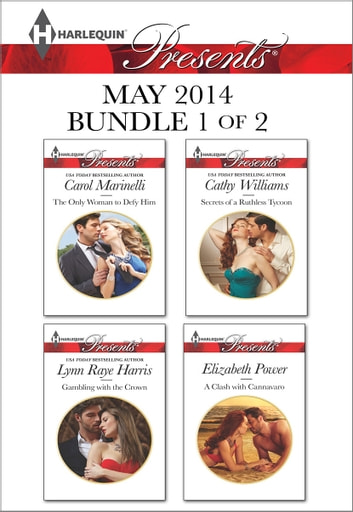 Harlequin Presents May 2014 - Bundle 1 of 2 - An Anthology 電子書 by Carol Marinelli,Lynn Raye Harris,Cathy Williams,Elizabeth Power