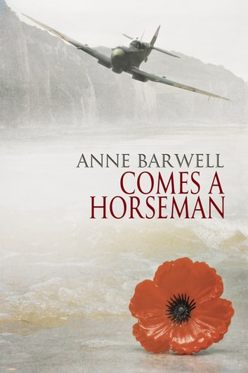 Comes a Horseman ebook by Anne Barwell