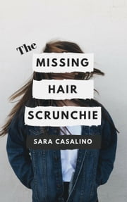 The Missing Hair Scrunchie