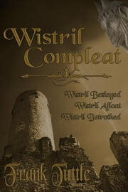 Wistril Compleat ebook by Frank Tuttle