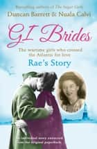 Rae's Story (GI Brides Shorts, Book 4) ebook by Duncan Barrett, Calvi
