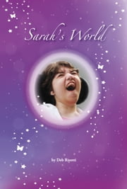 Sarah's World ebook by Deb Risotti