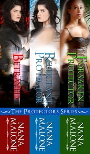The Protectors Series Bundle ebook by Nana Malone