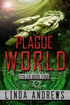 Syn-En: Plague World ebook by Linda Andrews